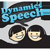 Dynamics Speech